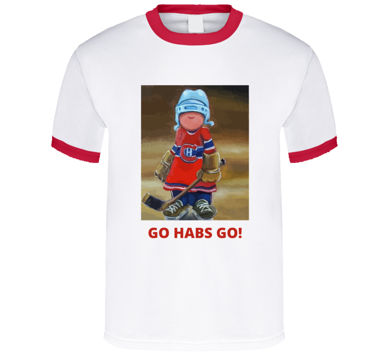 Canadian Go Habs Go T-shirt And Apparel T Shirt 1