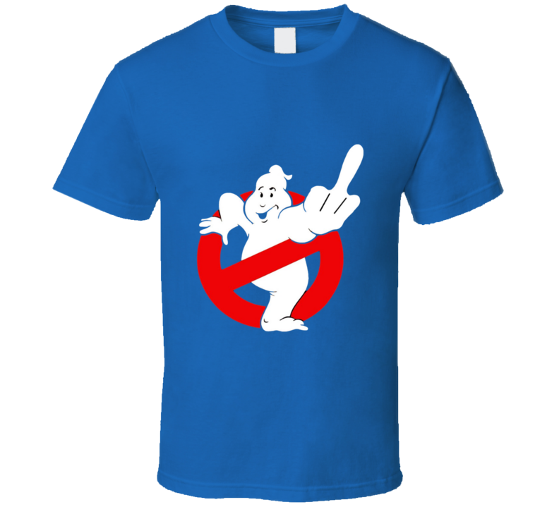 Ghostbusters Fu.. You T-shirt And Apparel T Shirt 1