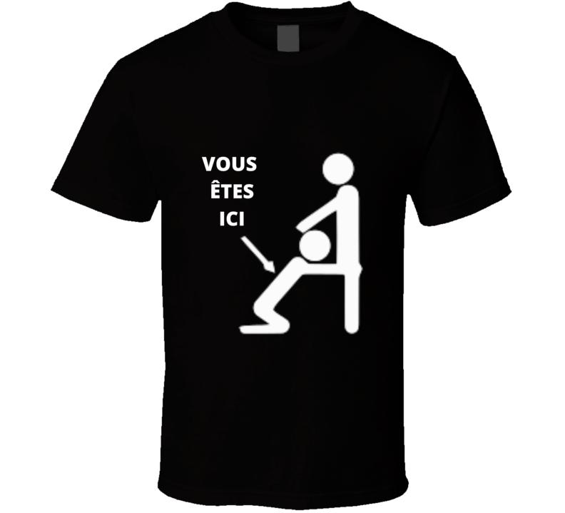 Toilette Homme Vous Etes Ici Joke T Shirt AND APPAREL 1
